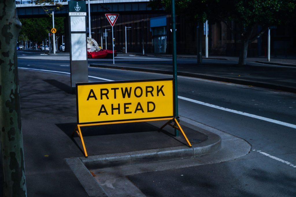 Artwork ahead sign